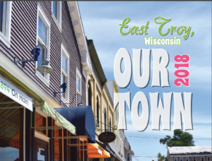 East Troy Our Town for 2018-19
