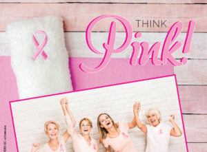 Think Pink (Breast Cancer Awareness) for October 2018